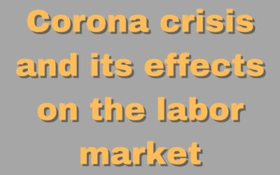 Corona crisis and its effects on the labor market